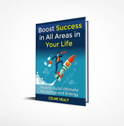 Boost Success in all areas of life by Celine Healy